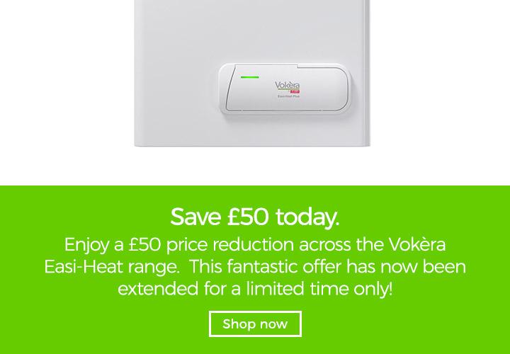 Save £50 Vokèra Easi-Heat