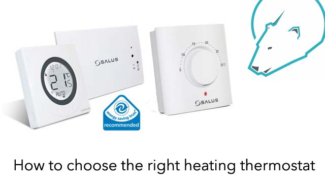 Heating Thermostats, How to choose.