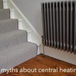 Central Heating Myths - Top 6