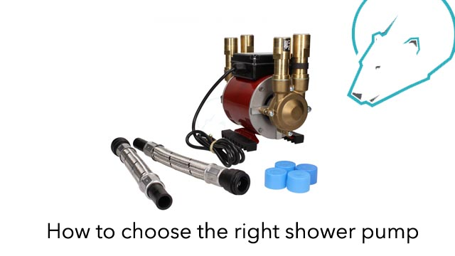 How to choose the right shower pump