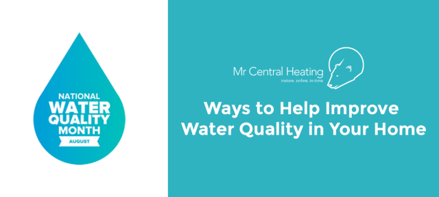 Ways to Help Improve Water Quality in Your Home